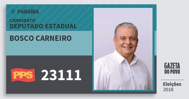 Santinho Bosco Carneiro 23111 (PPS) Deputado Estadual   Paraíba   Eleições 2018