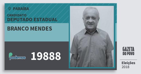 Santinho Branco Mendes 19888 (PODE) Deputado Estadual | Paraíba | Eleições 2018