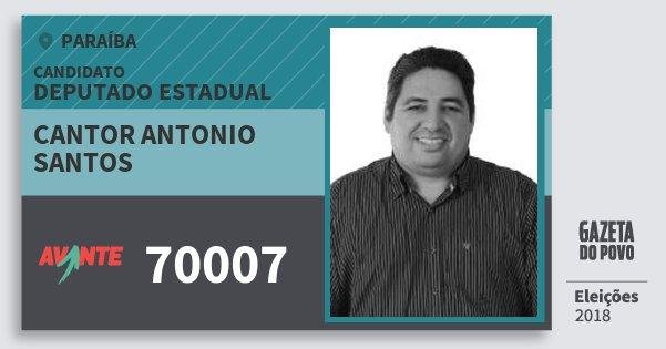 Santinho Cantor Antonio Santos 70007 (AVANTE) Deputado Estadual | Paraíba | Eleições 2018