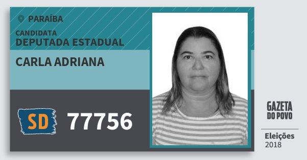 Santinho Carla Adriana 77756 (SOLIDARIEDADE) Deputada Estadual | Paraíba | Eleições 2018