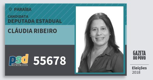 Santinho Cláudia Ribeiro 55678 (PSD) Deputada Estadual | Paraíba | Eleições 2018