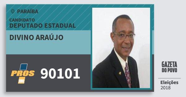 Santinho Divino Araújo 90101 (PROS) Deputado Estadual | Paraíba | Eleições 2018