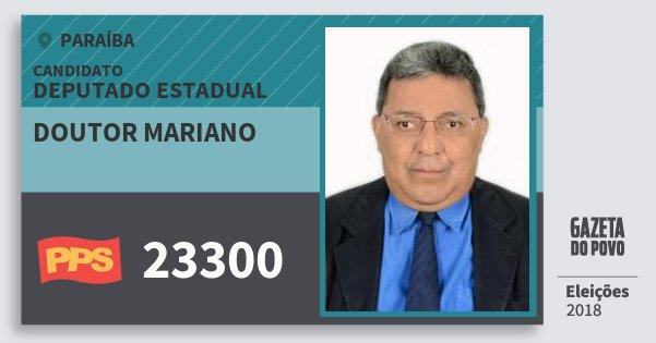 Santinho Doutor Mariano 23300 (PPS) Deputado Estadual | Paraíba | Eleições 2018