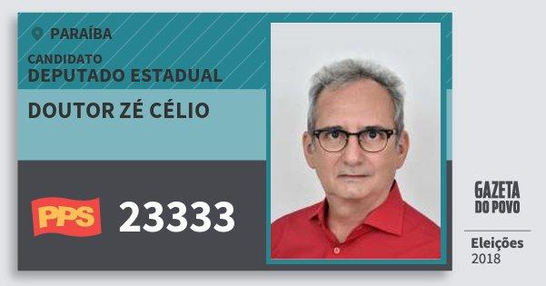 Santinho Doutor Zé Célio 23333 (PPS) Deputado Estadual | Paraíba | Eleições 2018