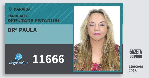 Santinho Drª Paula 11666 (PP) Deputada Estadual | Paraíba | Eleições 2018