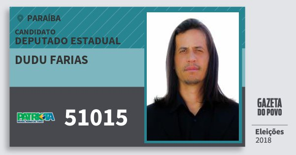 Santinho Dudu Farias 51015 (PATRI) Deputado Estadual | Paraíba | Eleições 2018