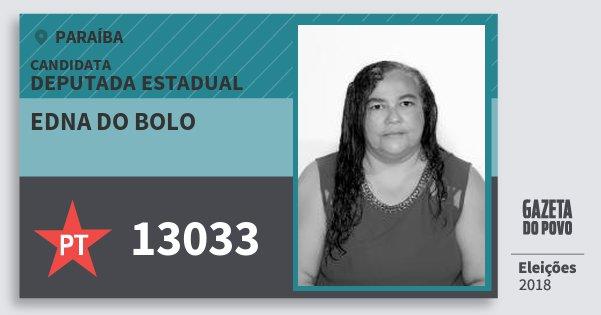 Santinho Edna do Bolo 13033 (PT) Deputada Estadual | Paraíba | Eleições 2018