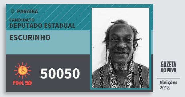 Santinho Escurinho 50050 (PSOL) Deputado Estadual | Paraíba | Eleições 2018