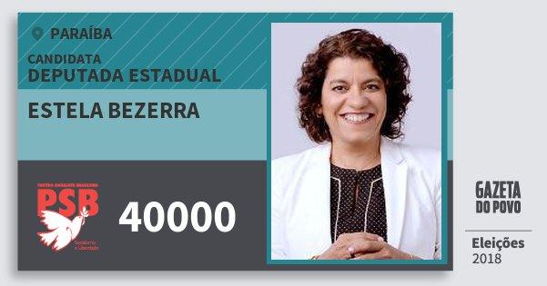 Santinho Estela Bezerra 40000 (PSB) Deputada Estadual | Paraíba | Eleições 2018