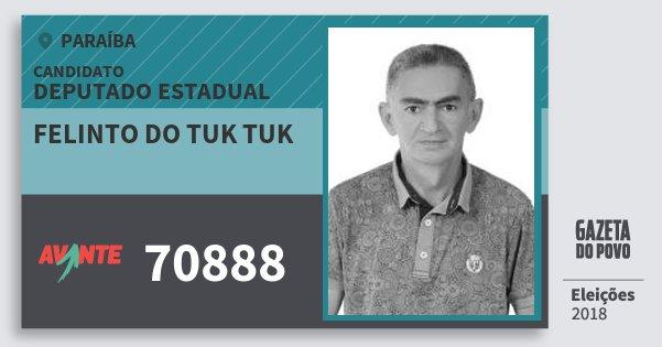 Santinho Felinto do Tuk Tuk 70888 (AVANTE) Deputado Estadual | Paraíba | Eleições 2018