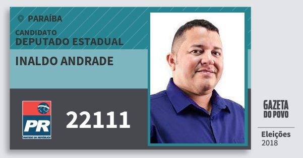 Santinho Inaldo Andrade 22111 (PR) Deputado Estadual | Paraíba | Eleições 2018