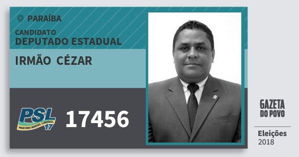 Santinho Irmão  Cézar 17456 (PSL) Deputado Estadual | Paraíba | Eleições 2018