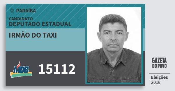 Santinho Irmão do Taxi 15112 (MDB) Deputado Estadual | Paraíba | Eleições 2018