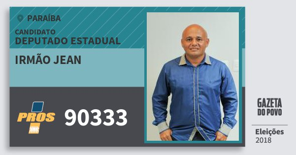 Santinho Irmão Jean 90333 (PROS) Deputado Estadual | Paraíba | Eleições 2018