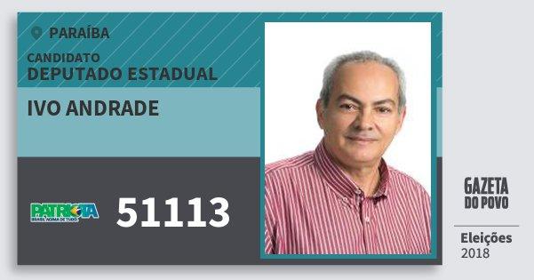 Santinho Ivo Andrade 51113 (PATRI) Deputado Estadual | Paraíba | Eleições 2018