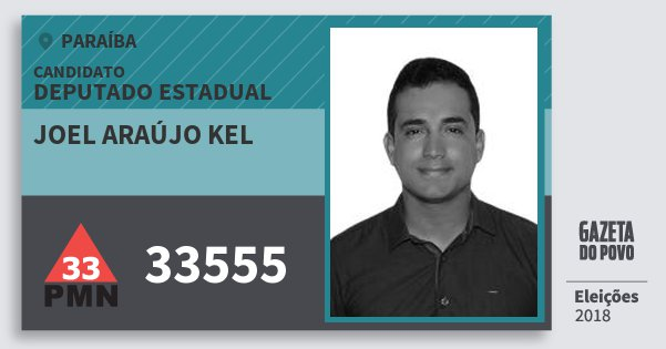 Santinho Joel Araújo Kel 33555 (PMN) Deputado Estadual | Paraíba | Eleições 2018