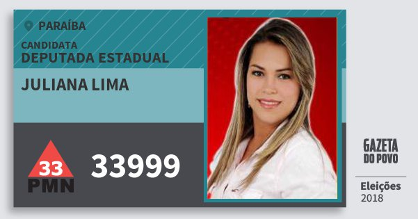 Santinho Juliana Lima 33999 (PMN) Deputada Estadual | Paraíba | Eleições 2018