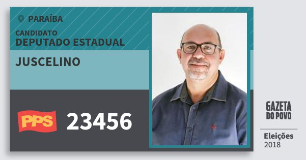 Santinho Juscelino 23456 (PPS) Deputado Estadual   Paraíba   Eleições 2018