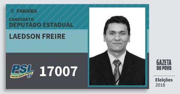 Santinho Laedson Freire 17007 (PSL) Deputado Estadual | Paraíba | Eleições 2018