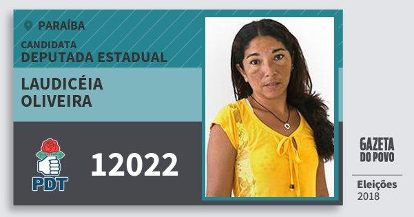 Santinho Laudicéia Oliveira 12022 (PDT) Deputada Estadual | Paraíba | Eleições 2018