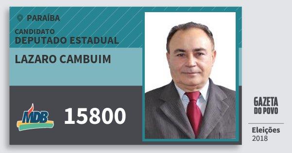 Santinho Lazaro Cambuim 15800 (MDB) Deputado Estadual | Paraíba | Eleições 2018
