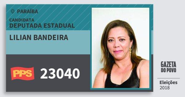 Santinho Lilian Bandeira 23040 (PPS) Deputada Estadual | Paraíba | Eleições 2018