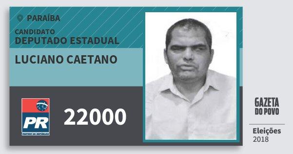 Santinho Luciano Caetano 22000 (PR) Deputado Estadual | Paraíba | Eleições 2018