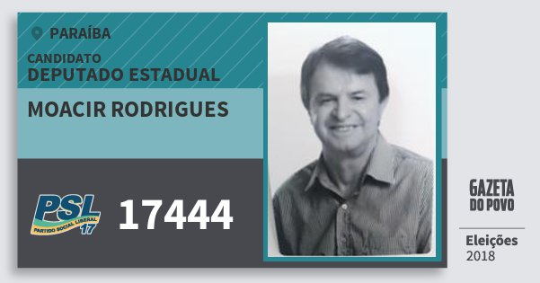 Santinho Moacir Rodrigues 17444 (PSL) Deputado Estadual | Paraíba | Eleições 2018