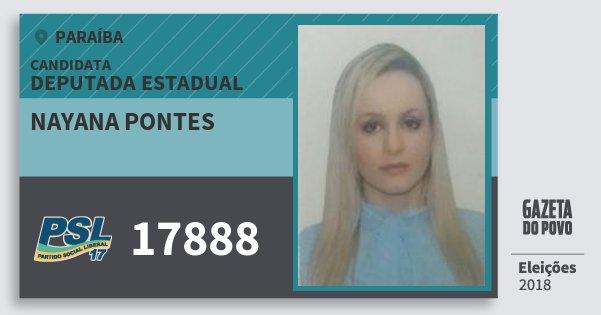 Santinho Nayana Pontes 17888 (PSL) Deputada Estadual | Paraíba | Eleições 2018