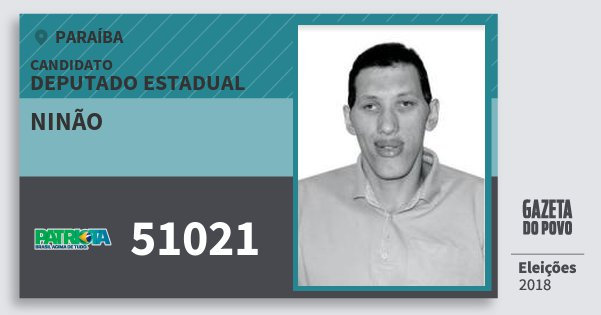 Santinho Ninão 51021 (PATRI) Deputado Estadual | Paraíba | Eleições 2018