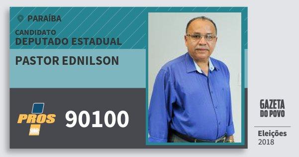 Santinho Pastor Ednilson 90100 (PROS) Deputado Estadual | Paraíba | Eleições 2018