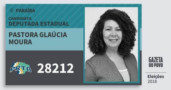 Santinho Pastora Glaúcia Moura 28212 (PRTB) Deputada Estadual | Paraíba | Eleições 2018