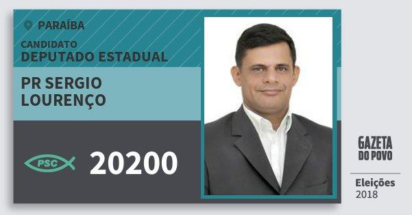 Santinho Pr Sergio Lourenço 20200 (PSC) Deputado Estadual | Paraíba | Eleições 2018