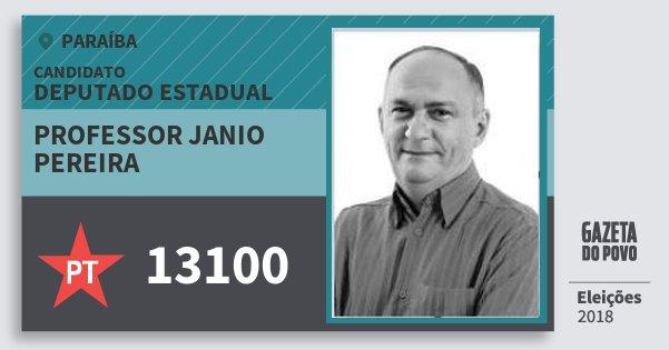 Santinho Professor Janio Pereira 13100 (PT) Deputado Estadual | Paraíba | Eleições 2018