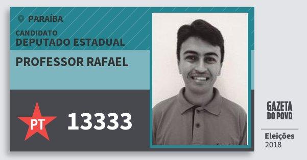 Santinho Professor Rafael 13333 (PT) Deputado Estadual | Paraíba | Eleições 2018