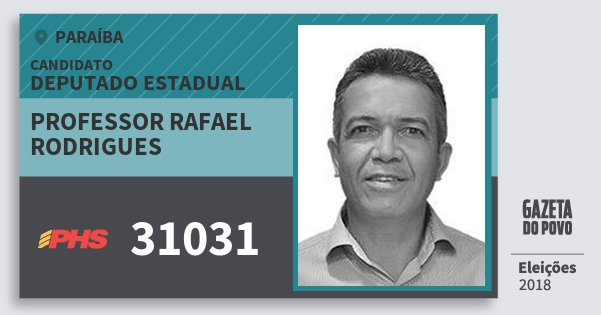 Santinho Professor Rafael Rodrigues 31031 (PHS) Deputado Estadual | Paraíba | Eleições 2018