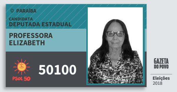 Santinho Professora Elizabeth 50100 (PSOL) Deputada Estadual | Paraíba | Eleições 2018