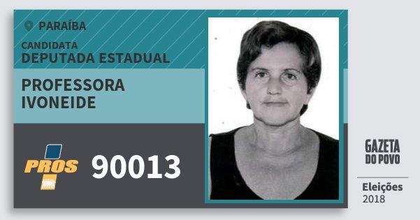 Santinho Professora Ivoneide 90013 (PROS) Deputada Estadual | Paraíba | Eleições 2018
