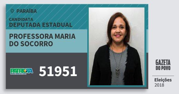 Santinho Professora Maria do Socorro 51951 (PATRI) Deputada Estadual | Paraíba | Eleições 2018