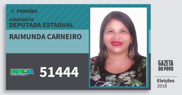 Santinho Raimunda Carneiro 51444 (PATRI) Deputada Estadual | Paraíba | Eleições 2018