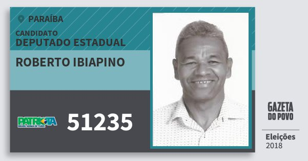 Santinho Roberto Ibiapino 51235 (PATRI) Deputado Estadual | Paraíba | Eleições 2018