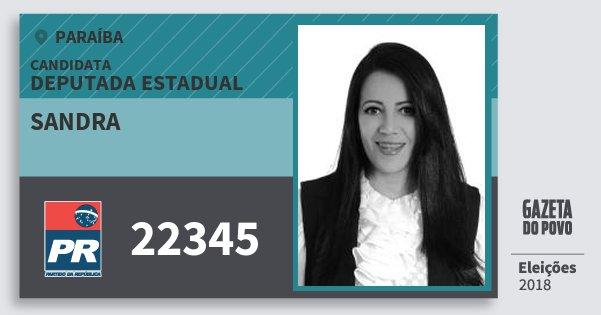 Santinho Sandra 22345 (PR) Deputada Estadual | Paraíba | Eleições 2018