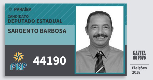 Santinho Sargento Barbosa 44190 (PRP) Deputado Estadual | Paraíba | Eleições 2018