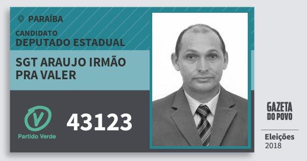 Santinho Sgt Araujo Irmão Pra Valer 43123 (PV) Deputado Estadual | Paraíba | Eleições 2018