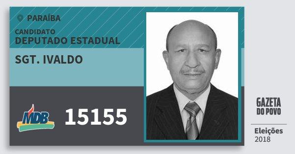 Santinho Sgt. Ivaldo 15155 (MDB) Deputado Estadual | Paraíba | Eleições 2018