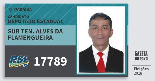 Santinho Sub Ten. Alves da Flamengueira 17789 (PSL) Deputado Estadual | Paraíba | Eleições 2018