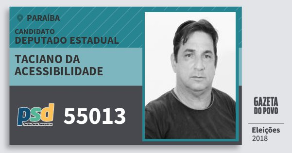 Santinho Taciano da Acessibilidade 55013 (PSD) Deputado Estadual | Paraíba | Eleições 2018