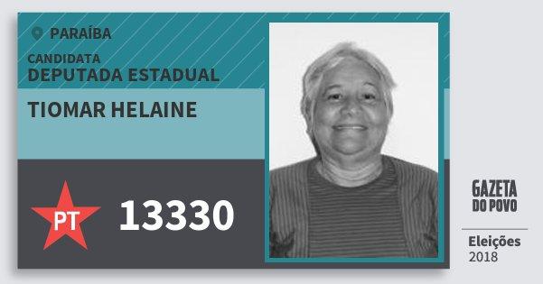 Santinho Tiomar Helaine 13330 (PT) Deputada Estadual | Paraíba | Eleições 2018