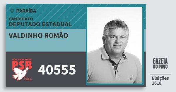 Santinho Valdinho Romão 40555 (PSB) Deputado Estadual | Paraíba | Eleições 2018