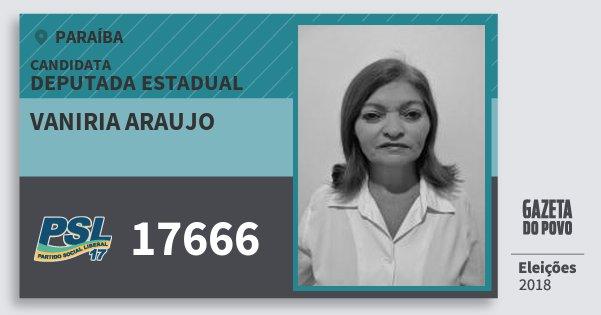 Santinho Vaniria Araujo 17666 (PSL) Deputada Estadual | Paraíba | Eleições 2018